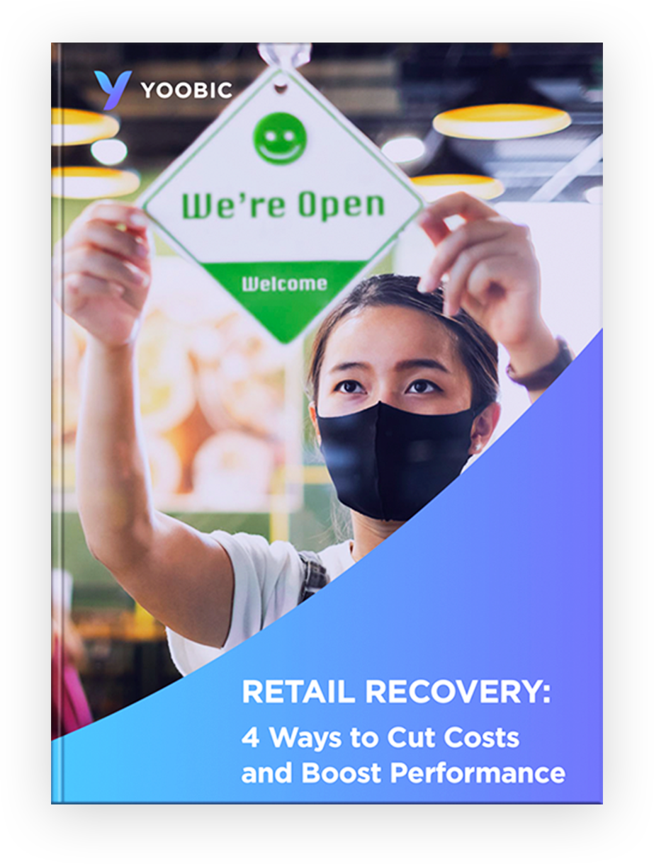 Retail Recovery: 4 Ways to Cut Costs and Boost Performance YOOBIC